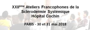 22èmes Ateliers de la Sclérodermie de l'Hôpital Cochin